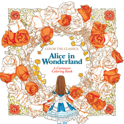 Color the Classics: Alice in Wonderland